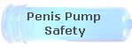 Penis Pump  Safety